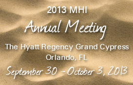 2013 MHI Annual Membership Meeting
