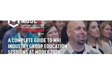 A Complete Guide to MHI Industry Group Education Sessions at MODEX 2020
