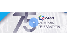 New Video on MHI View: Looking Back on 75 years of Service
