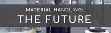 Material Handling in the FUTURE! (Even Entertainment Can't Live Without It.)
