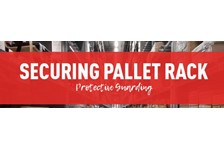 Securing Pallet Rack – Significant Safety and Savings