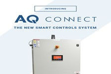 Smarter Than Ever. AQ Connect, The Adaptive and Intuitive Control System with Self-diagnostic Monitoring.