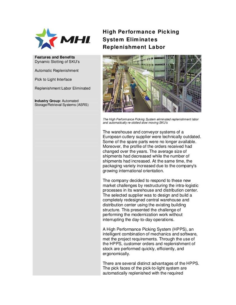 High Performance Picking System Eliminates Replenishment Labor