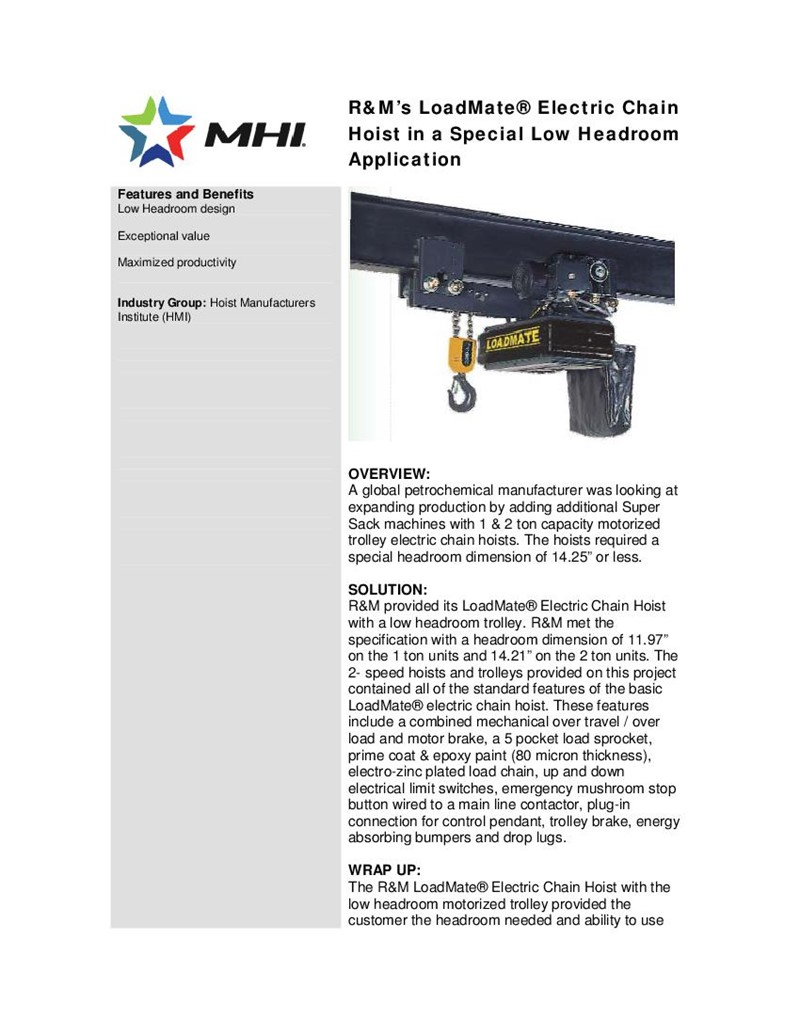 R&M's LoadMate®Electric Chain Hoist in a Special Low Headroom Application