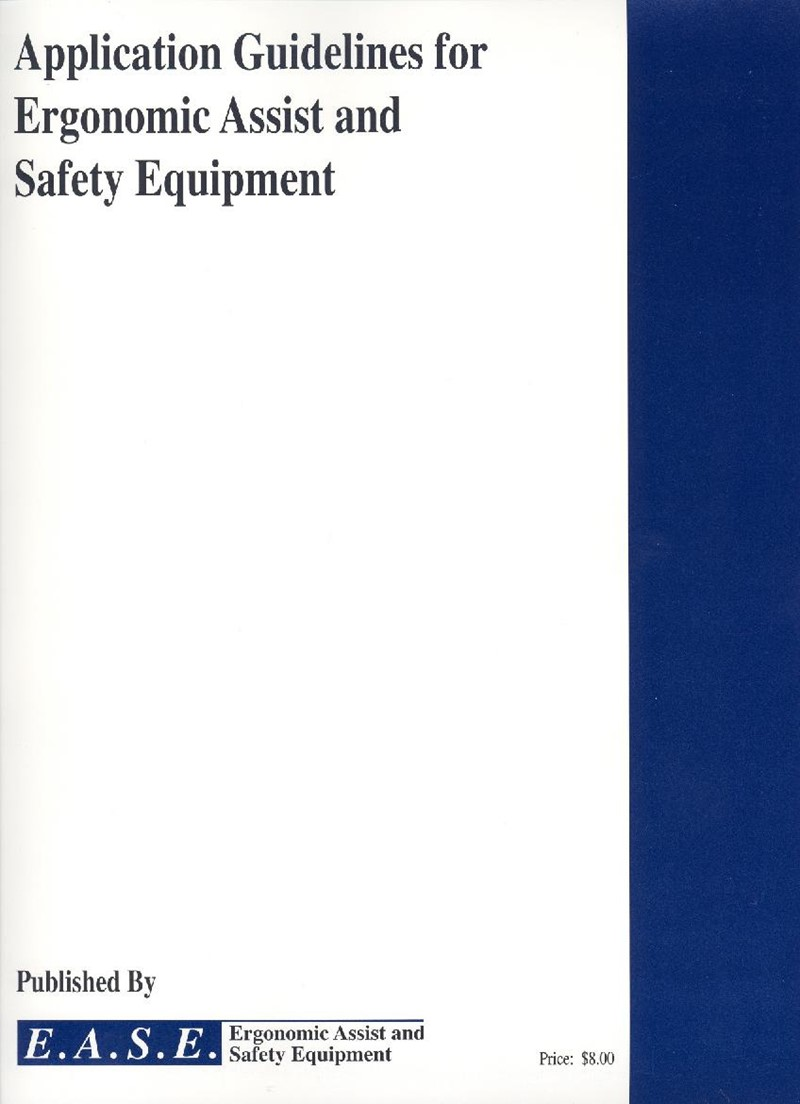 Application Guidelines for Ergonomic Assist and Safety Equipment