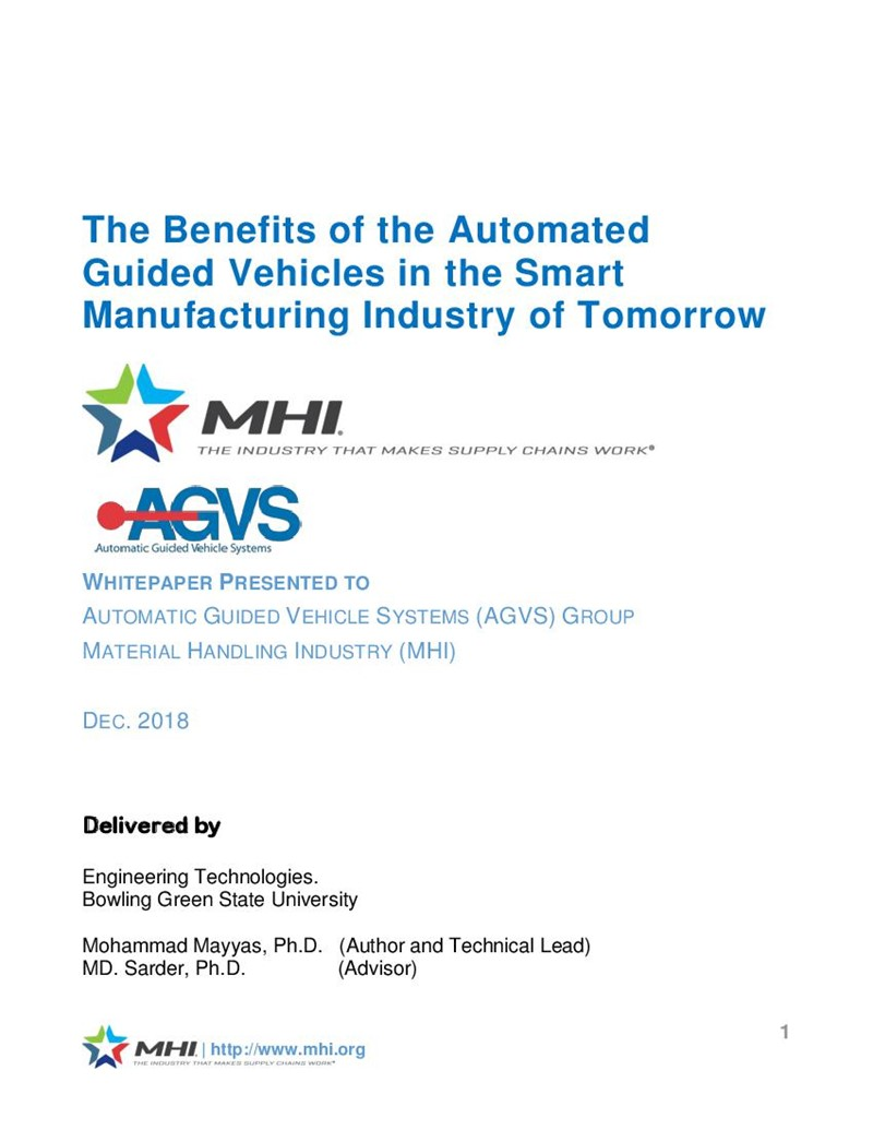 The Benefits of the Automated Guided Vehicles in the Smart Manufacturing Industry of Tomorrow