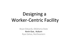 Designing a Worker Centric Facility