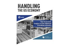Handling the US Economy: The Economic Impact of the Material Handling Industry