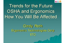OSHA and Ergonomics: Trends for the Future