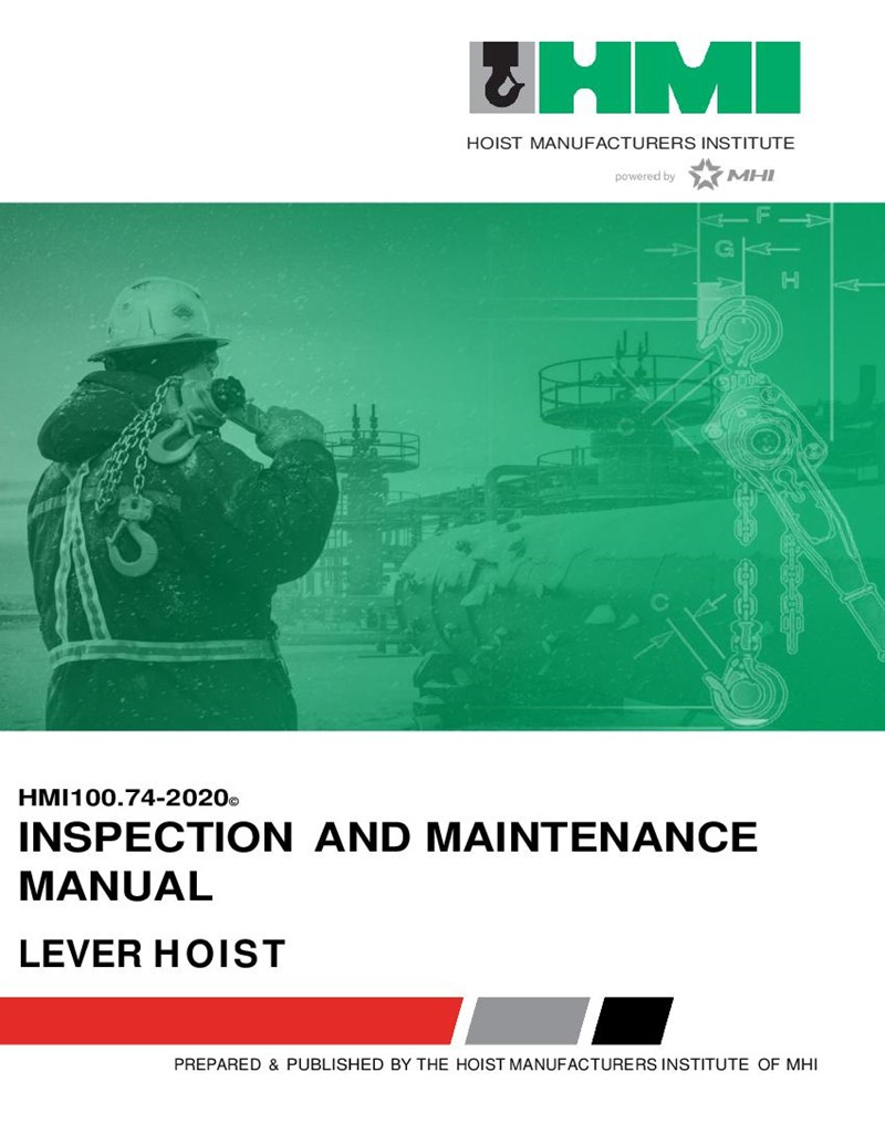 Manually Lever Operated Hoist Inspection and Hoist Maintenance Personnel Manual