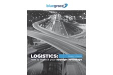 LOGISTICS: HOW TO MAKE IT YOUR STRATEGIC ADVANTAGE