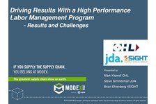 Driving Results With a High Performance Labor Management Program - Results and Challenges