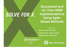 Successful and On Time WMS Implementations Using Agile-Based Methods