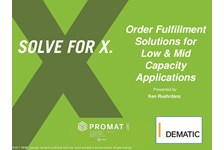 Order Fulfillment Solutions for Low-Mid Capacity Application