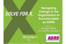 ASRS of MHI Presents: Navigating Change in the Organization to Accommodate an ASRS