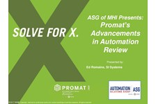 ASG of MHI Presents: Promat's Advancements in Automation Review