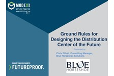 Ground Rules for Designing the Distribution Center of the Future