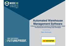 Automated Management Software: Critical to Optimizing E-commerce Fulfillment Centers??? Waveless Order Processing and Overcoming Labor Shortages
