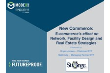 newCommerce: E-commerce???s effect on Network, Facility Design and Real Estate Strategies
