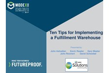 Solutions Community of MHI Presents: 10 Tips for Implementing a Fulfillment Warehouse