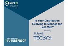 Is Your Distribution Evolving to Manage the Last Mile?