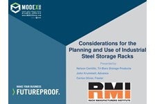 RMI of MHI Presents: Considerations for the Planning and Use of Industrial Steel Storage Racks