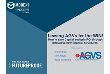 AGVS of MHI Presents: Leasing AGV for the WIN - How to save Capital and gain ROI through innovative new financial structures