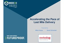 Accelerating the Pace of Last Mile Delivery
