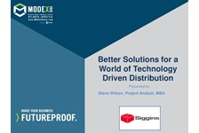 Better Solutions for a World of Technology Driven Distribution
