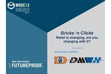 Bricks ???n Clicks ??? Retail is changing, are you changing with it?