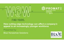 How cutting-edge technology can affect a company???s appeal to an increasingly younger workforce