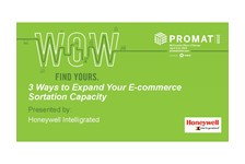3 Ways to Expand Your E-commerce Sortation Capacity