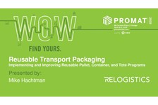 Reusable Transport Packaging ??? Implementing and Improving Reusable Pallet, Container and Tote Programs