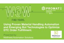Using Proven Material Handling Automation and Emerging Bot Technologies to Optimize DTC Order Fulfillment