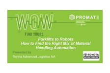 Forklifts to Robots: How to Find the Right Mix of Material Handling Automation