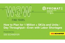 How to Plan for 1-million + SKUs and Units / Day Throughput???Even with Labor Shortages
