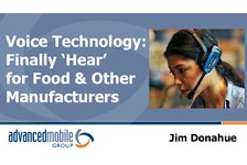 Voice Technology is Finally Hear for the Food Processing Industry!