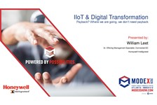 IIoT & Digital Transformation ??? Payback? Where we are going, we don???t need payback.