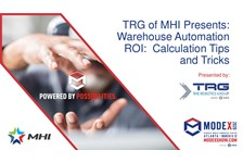 TRG of MHI Presents: Warehouse Automation ROI:  Calculation Tips and Tricks